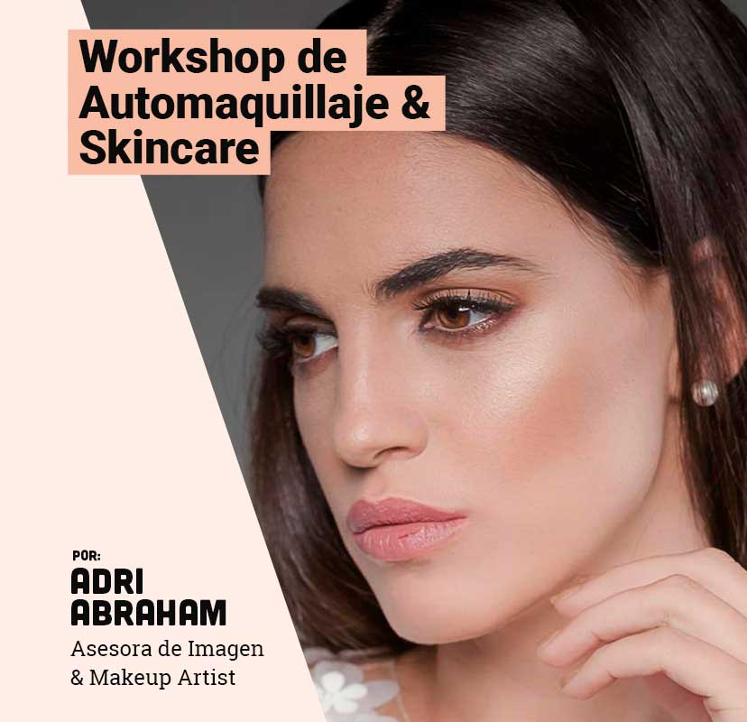 Workshop de Automaquillaje & Skincare