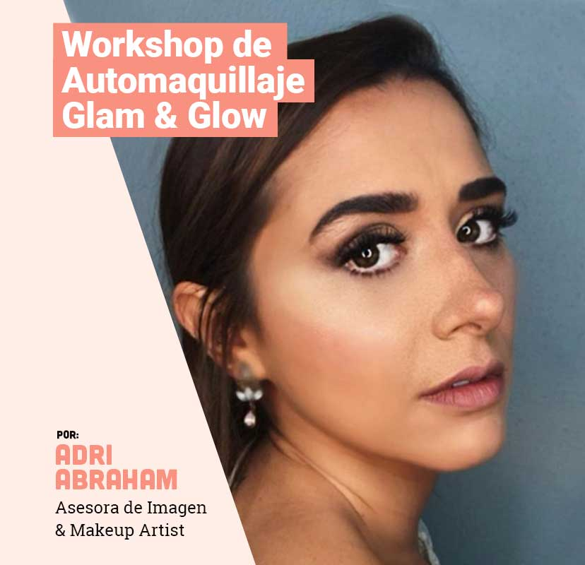 Workshop de Automaquillaje Glam & Glow