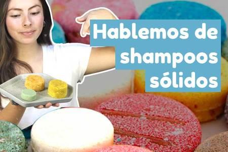 Hablemos de los Shampoos Sólidos: 3 puntos importantes que debes considerar si quieres comprar un shampoo sólido.